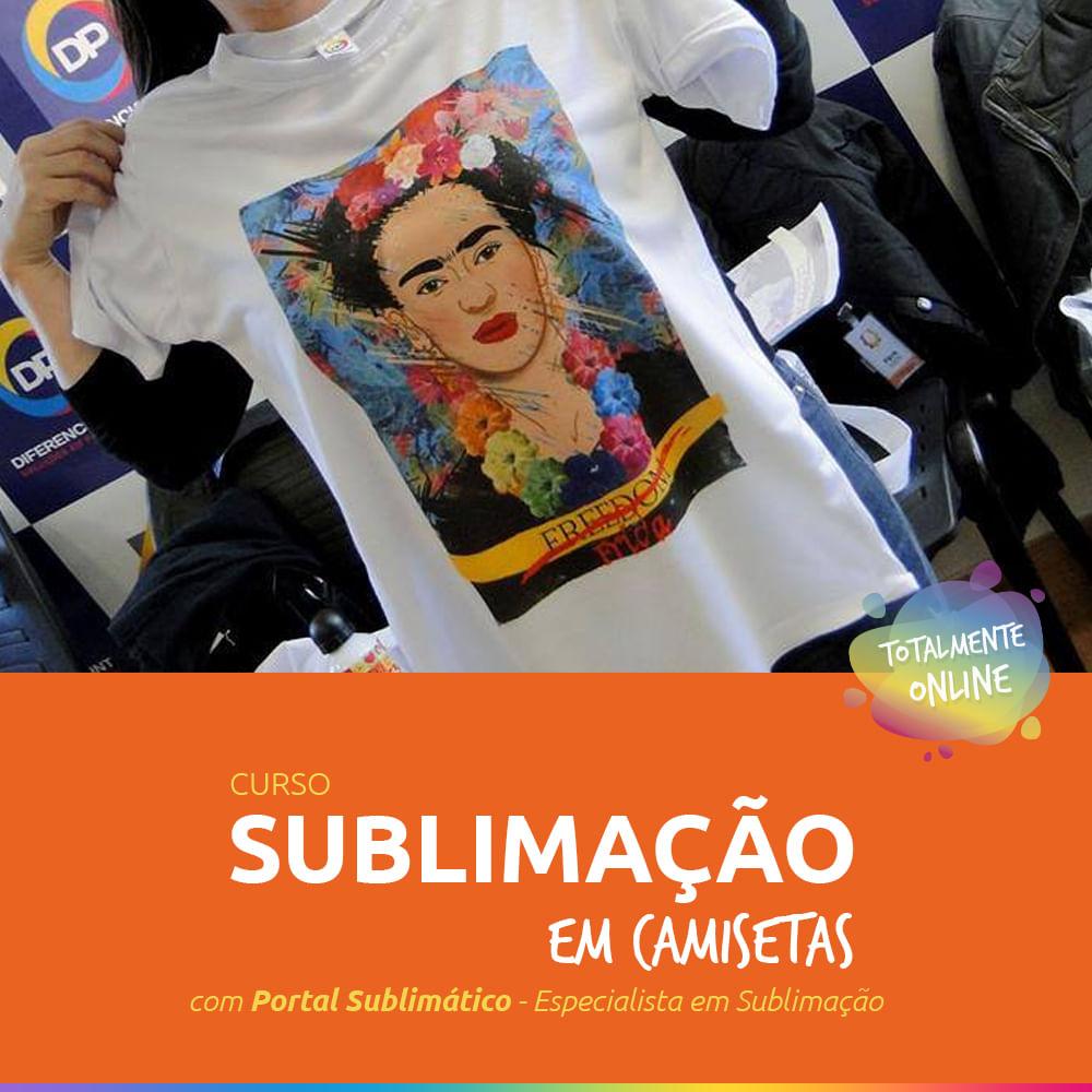 Curso Online de Sublimação em Camisetas - Portal Sublimático -  diferencialprint 2415b0124725d